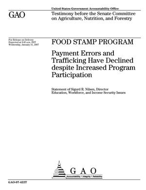 Primary view of object titled 'Food Stamp Program: Payment Errors and Trafficking Have Declined despite Increased Program Participation'.