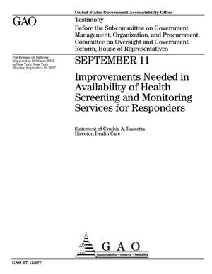 Primary view of object titled 'September 11: Improvements Needed in Availability of Health Screening and Monitoring Services for Responders'.