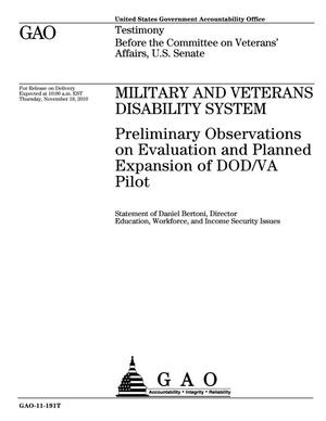 Primary view of object titled 'Military and Veterans Disability System: Preliminary Observations on Evaluation and Planned Expansion of DOD/VA Pilot'.
