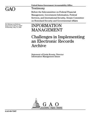 Primary view of object titled 'Information Management: Challenges in Implementing an Electronic Records Archive'.