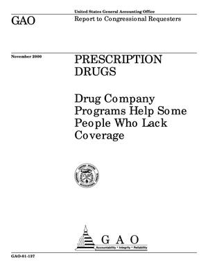 Primary view of object titled 'Prescription Drugs: Drug Company Programs Help Some People Who Lack Coverage'.