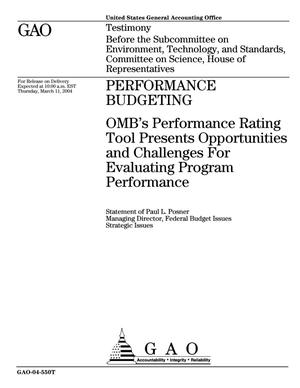 Primary view of object titled 'Performance Budgeting: OMB's Performance Rating Tool Presents Opportunities and Challenges For Evaluating Program Performance'.