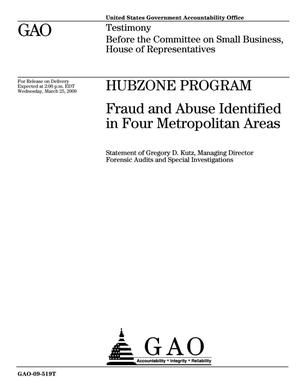 Primary view of object titled 'HUBZone Program: Fraud and Abuse Identified in Four Metropolitan Areas'.
