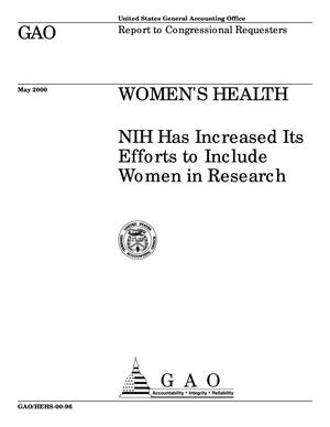 Primary view of object titled 'Women's Health: NIH Has Increased Its Efforts to Include Women in Research'.