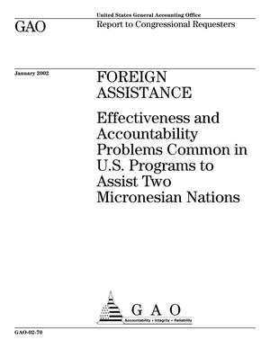 Primary view of object titled 'Foreign Assistance: Effectiveness and Accountability Problems Common in U.S. Programs to Assist Two Micronesian Nations'.