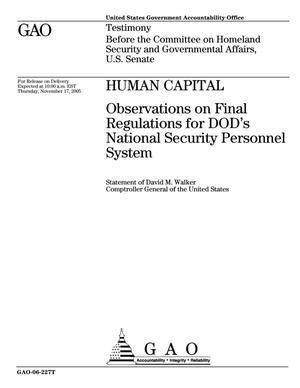 Primary view of object titled 'Human Capital: Observations on Final Regulations for DOD's National Security Personnel System'.
