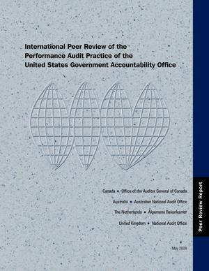 Primary view of object titled 'International Peer Review of the Performance Audit Practice of the United States Government Accountability Office'.