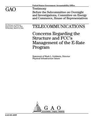 Primary view of object titled 'Telecommunications: Concerns Regarding the Structure and FCC's Management of the E-Rate Program'.