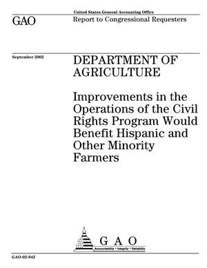 Primary view of object titled 'Department of Agriculture: Improvements in the Operations of the Civil Rights Program Would Benefit Hispanic and Other Minority Farmers'.