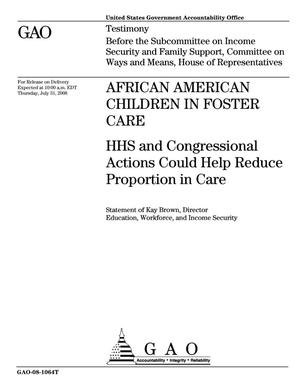 Primary view of object titled 'African American Children in Foster Care: HHS and Congressional Actions Could Help Reduce Proportion in Care'.