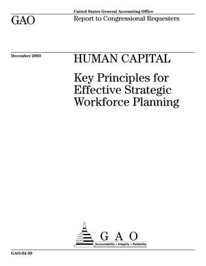 Primary view of object titled 'Human Capital: Key Principles for Effective Strategic Workforce Planning'.