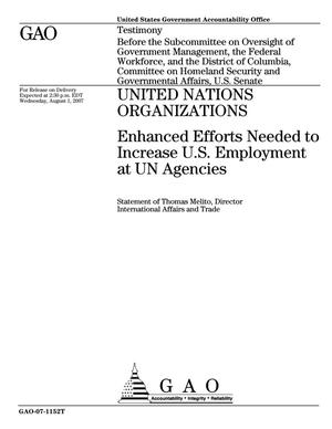 Primary view of object titled 'United Nations Organizations: Enhanced Efforts Needed to Increase U.S. Employment at UN Agencies'.