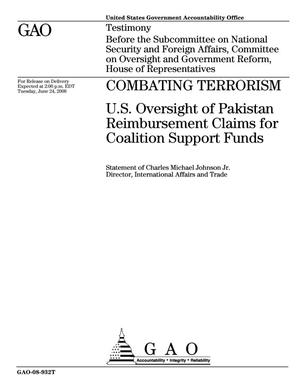 Primary view of object titled 'Combating Terrorism: U.S. Oversight of Pakistan Reimbursement Claims for Coalition Support Funds'.