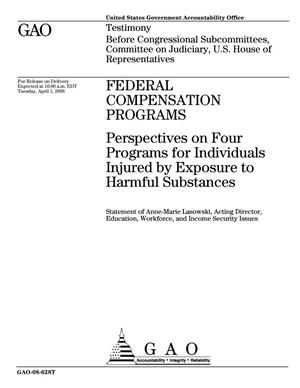 Primary view of object titled 'Federal Compensation Programs: Perspectives on Four Programs for Individuals Injured by Exposure to Harmful Substances'.