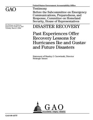 Primary view of object titled 'Disaster Recovery: Past Experiences Offer Recovery Lessons for Hurricanes Ike and Gustav and Future Disasters'.
