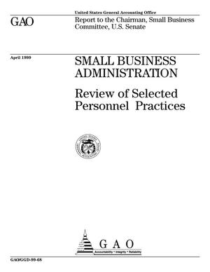 Primary view of object titled 'Small Business Administration: Review of Selected Personnel Practices'.