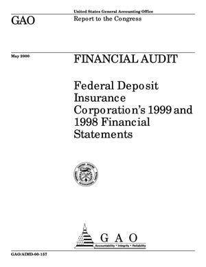 Primary view of object titled 'Financial Audit: Federal Deposit Insurance Corporation's 1999 and 1998 Financial Statements'.