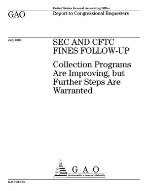 Primary view of object titled 'SEC and CFTC Fines Follow-Up: Collection Programs Are Improving, but Further Steps Are Warranted'.
