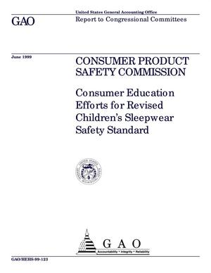 Primary view of object titled 'Consumer Product Safety Commission: Consumer Education Efforts for Revised Children's Sleepwear Safety Standard'.
