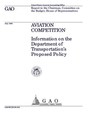 Primary view of object titled 'Aviation Competition: Information on the Department of Transportation's Proposed Policy'.