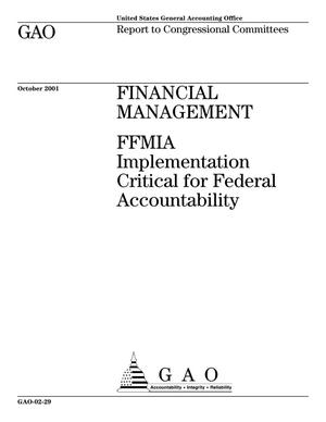 Primary view of object titled 'Financial Management: FFMIA Implementation Critical for Federal Accountability'.