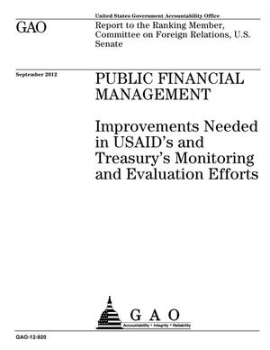 Primary view of object titled 'Public Financial Management: Improvements Needed in USAID's and Treasury's Monitoring and Evaluation Efforts'.