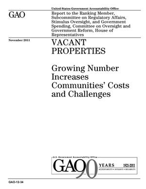 Primary view of object titled 'Vacant Properties: Growing Number Increases Communities' Costs and Challenges'.