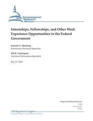 Internships, Fellowships, and Other Work Experience Opportunities in the Federal Government