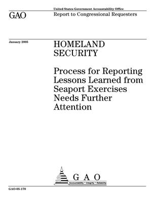 Primary view of object titled 'Homeland Security: Process for Reporting Lessons Learned from Seaport Exercises Needs Further Attention'.