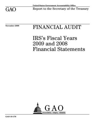 Primary view of object titled 'Financial Audit: IRS's Fiscal Years 2009 and 2008 Financial Statements'.