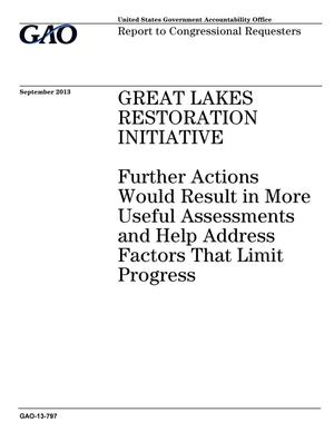 Primary view of object titled 'Great Lakes Restoration Initiative: Further Actions Would Result in More Useful Assessments and Help Address Factors That Limit Progress'.