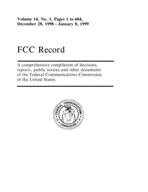 FCC Record, Volume 14, No. 01, Pages 1 to 604, December 28, 1998 - January 8, 1999
