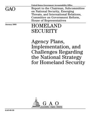 Primary view of object titled 'Homeland Security: Agency Plans, Implementation, and Challenges Regarding the National Strategy for Homeland Security'.