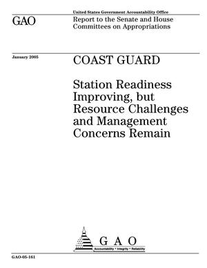 Primary view of object titled 'Coast Guard: Station Readiness Improving, but Resource Challenges and Management Concerns Remain'.
