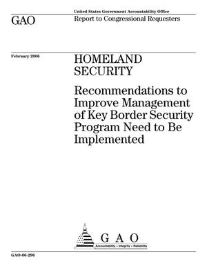 Primary view of object titled 'Homeland Security: Recommendations to Improve Management of Key Border Security Program Need to Be Implemented'.