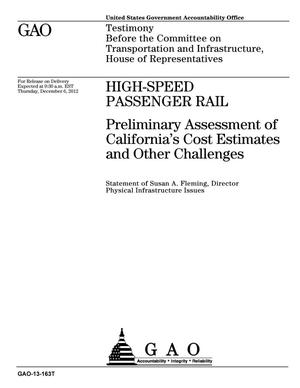 Primary view of object titled 'High-Speed Passenger Rail: Preliminary Assessment of California's Cost Estimates and Other Challenges'.