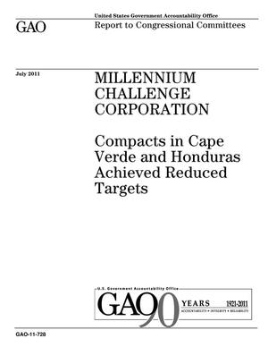 Primary view of object titled 'Millennium Challenge Corporation: Compacts in Cape Verde and Honduras Achieved Reduced Targets'.