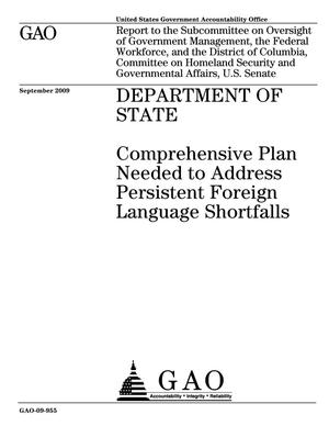 Primary view of object titled 'Department of State: Comprehensive Plan Needed to Address Persistent Foreign Language Shortfalls'.