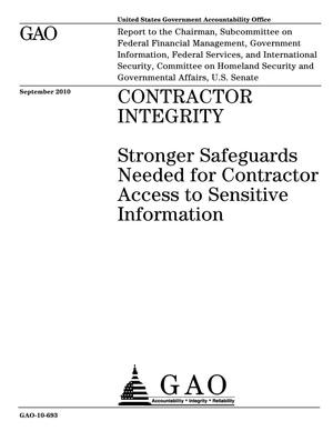 Primary view of object titled 'Contractor Integrity: Stronger Safeguards Needed for Contractor Access to Sensitive Information'.