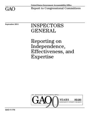 Primary view of object titled 'Inspectors General: Reporting on Independence, Effectiveness, and Expertise'.
