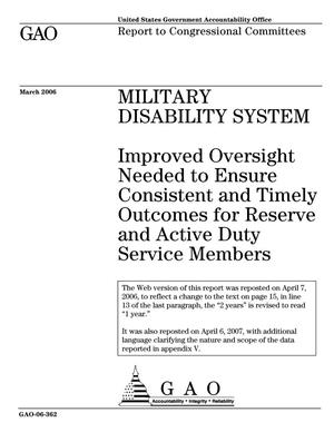 Primary view of object titled 'Military Disability System: Improved Oversight Needed to Ensure Consistent and Timely Outcomes for Reserve and Active Duty Service Members'.