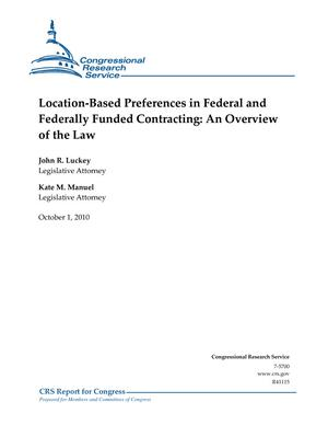 Location-Based Preferences in Federal and Federally Funded Contracting: An Overview of the Law