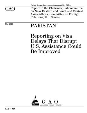 Primary view of object titled 'Pakistan: Reporting on Visa Delays That Disrupt U.S. Assistance Could Be Improved'.