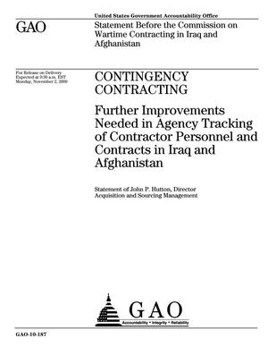 Primary view of object titled 'Contingency Contracting: Further Improvements Needed in Agency Tracking of Contractor Personnel and Contracts in Iraq and Afghanistan'.