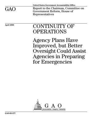 Primary view of object titled 'Continuity of Operations: Agency Plans Have Improved, but Better Oversight Could Assist Agencies in Preparing for Emergencies'.