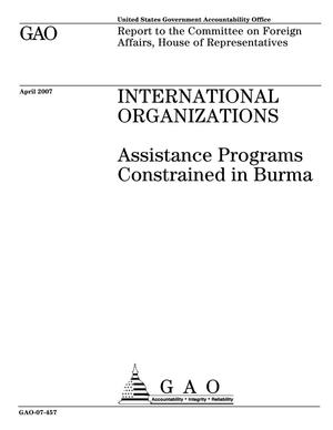Primary view of object titled 'International Organizations: Assistance Programs Constrained in Burma'.