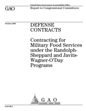 Primary view of object titled 'Defense Contracts: Contracting for Military Food Services under the Randolph-Sheppard and Javits-Wagner-O'Day Programs'.