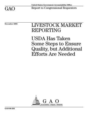 Primary view of object titled 'Livestock Market Reporting: USDA Has Taken Some Steps to Ensure Quality, but Additional Efforts Are Needed'.