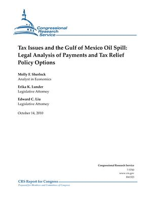 Tax Issues and the Gulf of Mexico Oil Spill: Legal Analysis of Payments and Tax Relief Policy Options