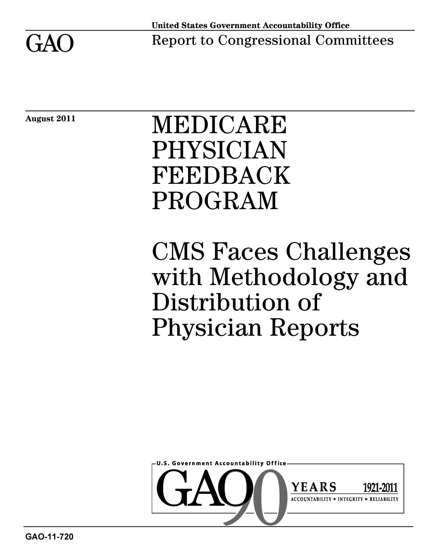 Medicare Physician Feedback Program CMS Faces Challenges with